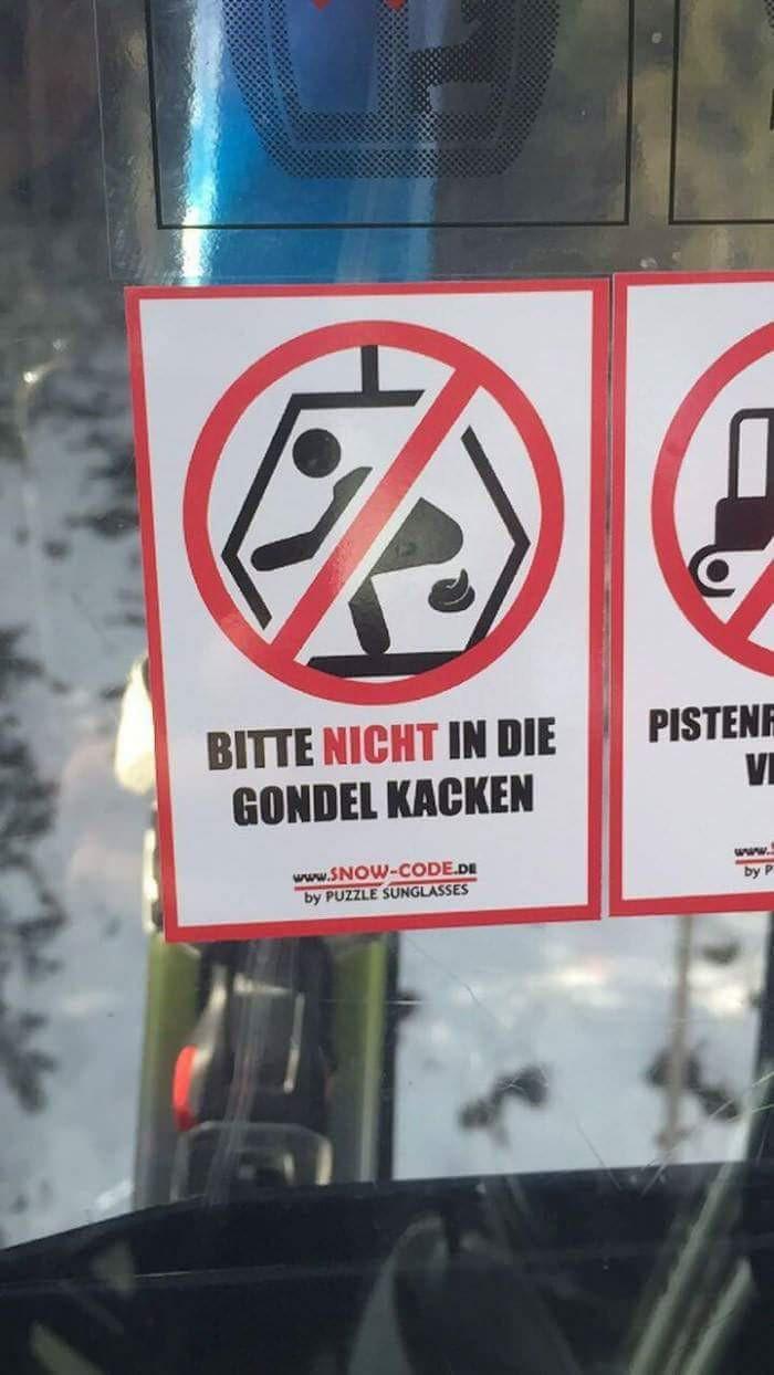 lustiges Schild schreibt, dass man nicht in die Gondel kacken soll
