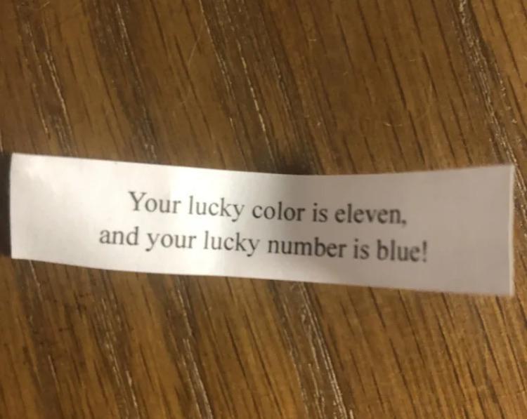 Ein Glückskeks, auf dem der Spruch falsch geschrieben wurde, ist leider total vermasselt.